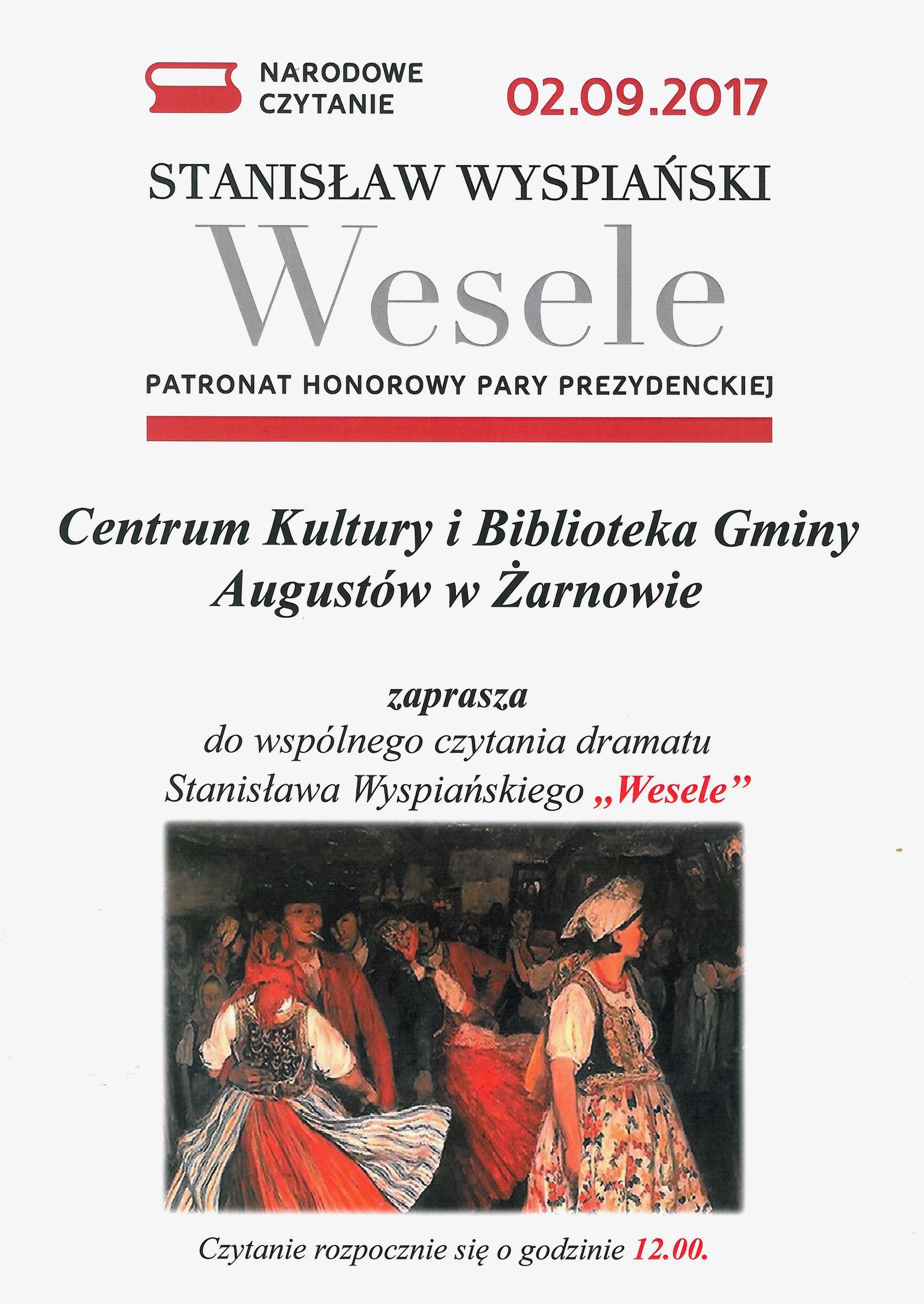 """Narodowe czytanie dramatu Stanisława Wyspiańskiego """"WESELE"""""""